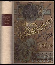 Vogt, J. G.; Illustrierte Weltgeschichte f. das Volk, Bd. VI, Neueste Zeit, 1895