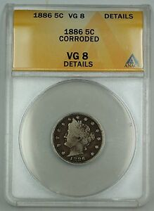 1886 Liberty V Nickel Coin 5c ANACS VG-8 Details Corroded Dark Colored