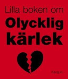 Lilla boken om olycklig kärlek - 2006 - Mini Book