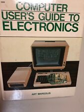 Computer User's Guide to Electronics  (ExLib) by Art Margolis