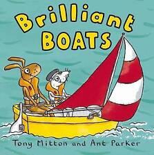 BRILLIANT BOATS Childrens Reading Story Book Tony Mitton Amazing Machines NEW