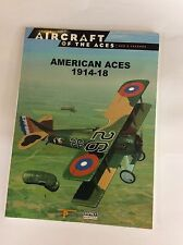 OSPREY AIRCRAFT OF THE ACES No.55 AMERICAN ACES 1914-1918