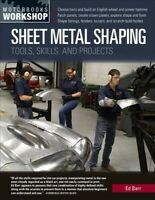Sheet Metal Shaping : Tools, Skills, and Projects, Paperback by Barr, Ed, Bra...