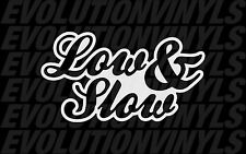 Low and Slow sticker decal V1 vinyl lowrider stance ill illmotion coilovers JDM