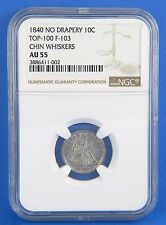 1840 No Drapery AU55 Chin Whiskers Seated Liberty Dime NGC Certified Silver Coin