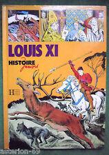 LOUIS XI  ILL EDUARDO T COELHO TEXTE CLAUDE GAUVARD HISTOIRE JUNIORS