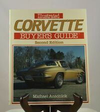 Illustrated Corvette Buyers Guide 2nd Edition by Michael Antonick (1987)