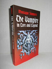 The Vampire in Lore and Legend by Montague Summers (Dover Paperback 2001)