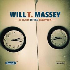 WILL T. MASSEY 30 years in the rearview CD  international rock