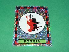 58 BADGE SCUDETTO FOGGIA PANINI FOOTBALL CALCIATORI 1993-1994 CALCIO ITALIA
