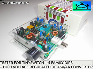 TinySwitch 1-4 family MicroChip Tester TESTTNY+ Variable 46V MAX boost converter