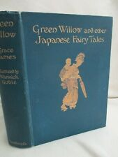 Green Willow and Other Japanese Fairy Tales by Grace James. 1910. Illustr. Goble