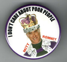 2012 pin MITT ROMNEY pinback I Don't Care About POOR People