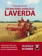 Les Machines Agricoles Laverda , nouveau livre historique, moissonneuse Someca