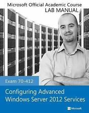 Exam 70-412 Configuring Advanced Windows Server 2012 Services Lab-ExLibrary