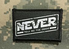 "Star Wars ""Never Tell Me The Odds "" Morale Patch Tactical Military Army Hook USA"