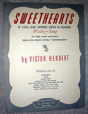 1938 SWEETHEARTS (If You Ask Where Love is Found) Sheet Music by Victor Herbert