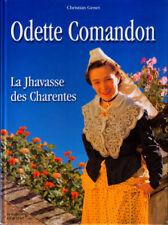 CHRISTIAN GENET, ODETTE COMANDON LA JHAVASSE DES CHARENTES