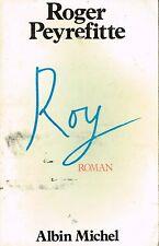 livre: Roger Peyrefitte: Roy. albin michel. G
