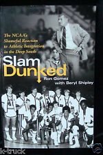 NEW - Slam Dunked - by Ron Gomez with Beryl Shipley - (2008, Paperback)
