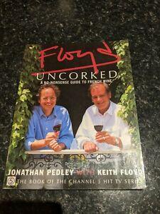 Floyd Uncorked by Jonathan Pedley, Keith Floyd (1998)