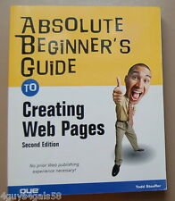 Absolute Beginner's Guide to Creating Web Pages by Todd Stauffer (2002, Paperbac