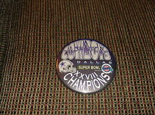 DALLAS COWBOYS SUPER BOWL XXVIII CHAMPIONS PIN 3 1/2 inch round