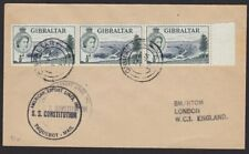 GIBRALTAR 1957 Ship cover - cachet SS CONSTITUTION..........................H318