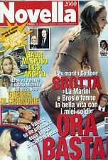 NOVELLA 2000 N°25 -19/GIU/2014 * LA CARRA' ERA L'AMANTE DEL RE * MARINI e BROSIO