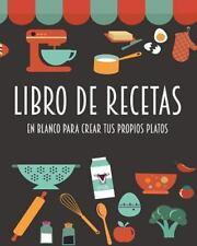 Libro de Recetas en Blanco para Crear Tus Propios Platos : Barcelover by...