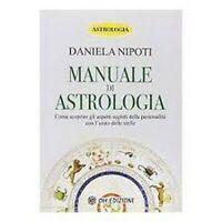 Manuale di Astrologia  di Daniela Nipoti,  2019,  Om Edizioni - ER