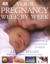Your Pregnancy Week by Week,Lesley Regan