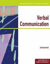 Illustrated Course Guides: Verbal Communication - Soft Skills for a Digital...