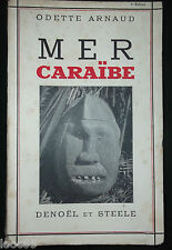 Mer Caraïbe - Odette Arnaud 1934 - Antilles Guadeloupe Martinique St Martin...