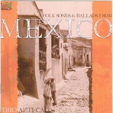 Trio Azteca Folk Songs and Ballads from Mexico