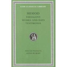 Hesiod: Volume I, Theogony. Works and Days. Testimonia (Loeb Classical Library