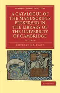 A Catalogue of the Manuscripts Preserved in.#