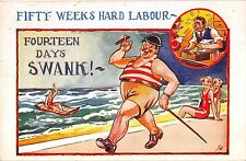 POSTCARD   COMIC  Holiday  Related  50 weeks of hard labour...