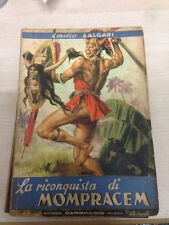 LIBRO LA RICONQUISTA DI MOMPRACEM EMILIO SALGARI CARROCCIO 1947