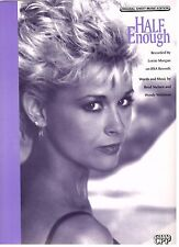 """LORRIE MORGAN-HALF ENOUGH"" PIANO/VOCAL/CHORDS SHEET MUSIC-BRAND NEW ON SALE!!"