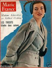▬►Marie France 527 de 1955 MODE FASHION_PROFESSEUR SCHWEITZER