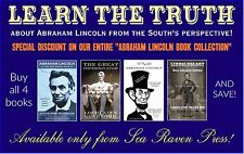 """""""THE ABRAHAM LINCOLN COLLECTION""""  - 4 In-depth paperbacks By Colonel Seabrook"""