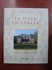 La villa in Italia, una tradizione di civiltà. Ovidio Guaita BOLIS editore