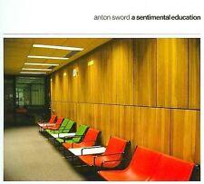 Sentimental Education  Anton Sword  Audio CD