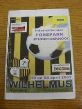 19/04/2003 In Holland: Wilhelmus International Youth Tournament - Including, Sto