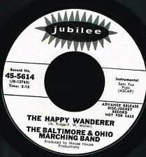 "45T 7"": Baltimore & Ohio marching band: the happy wanderer. jubilee. A3"