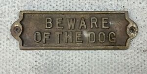 BRASS METAL BEWARE OF THE DOG SIGN PLAQUE