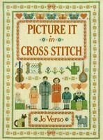 (Very Good)-Picture It in Cross Stitch (A David & Charles Craft Book) (Hardcover