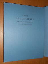 ARTE DEL LEGATORE E DORATORE DI LIBRI - R.M.DUDIN - OLIVETTI & C. - 1977