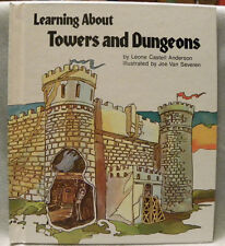 Learning About Towers and Dungeons by Leone Castell Anderson(Signed), 1982 HC